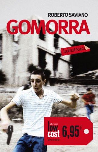 Gomorra: Viatge per limperi econòmic i lanhel de domini de la camorra (LB CAMPANYES) Roberto Saviano