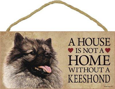 "SJT ENTERPRISES, INC. A House is not a Home Without a Keeshond Wood Sign Plaque 5"" x 10"" (SJT30113) 1"