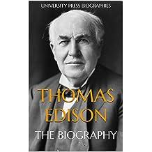 Thomas Edison: The Biography (English Edition)