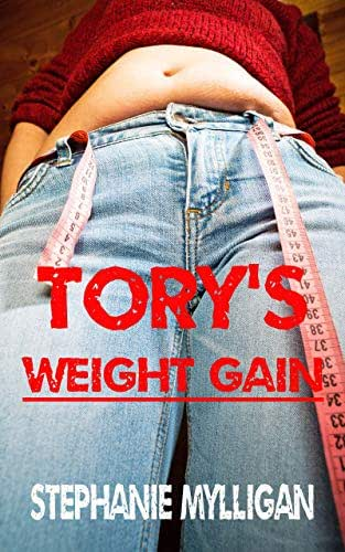 Tory's Weight Gain: an erotic short story