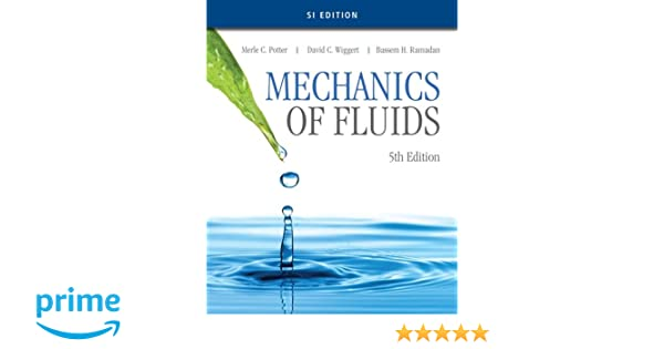 Mechanics of fluids si edition merle c potter david c wiggert mechanics of fluids si edition merle c potter david c wiggert bassem h ramadan 9781305637610 amazon books fandeluxe Choice Image