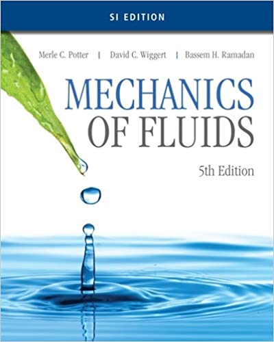 Mechanics of fluids si edition merle c potter david c wiggert mechanics of fluids si edition 5th edition fandeluxe Image collections