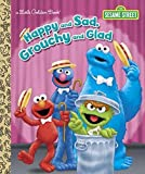 img - for Happy and Sad, Grouchy and Glad (Sesame Street) (Little Golden Book) book / textbook / text book