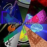 Wilfully Nothing