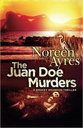The Juan Doe Murders: A Smokey Brandon Thriller (Smokey Bradon Thriller Series)