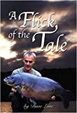 A Flick of the Tale