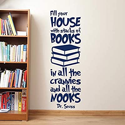 Wall Decals Dr Seuss Fill Your House with Stacks of Books Decal Dr Seuss Wall Decals Quote Vinyl Decals Nursery Baby Kids Room Dr Seuss Wall Decor Made in USA: Kitchen & Dining