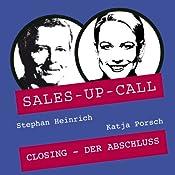Closing (Sales-up-Call) | Stephan Heinrich, Katja Porsch