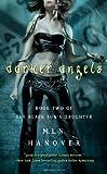Darker Angels, M. L. N. Hanover, 1416576770
