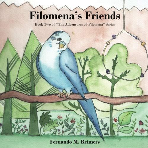 Filomena's Friends (The Adventures  of Filomena) (Volume 2)