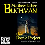 The Royale Project | Matthew Lieber Buchman