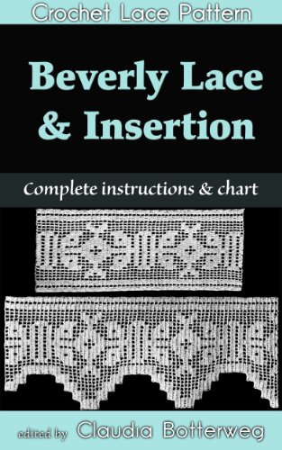 - Beverly Lace Edging and Insertion Filet Crochet Pattern