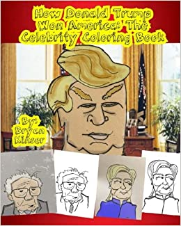 Amazon.com: How Donald Trump Won America: The Celebrity Coloring ...