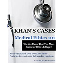 Khan's Cases: Medical Ethics
