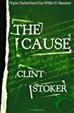 The Cause, Clint Stoker, 1463746970