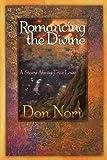 Romancing the Divine, Don Nori, 0768423627