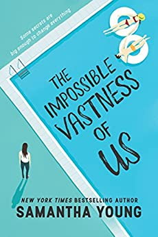 The Impossible Vastness of Us by [Young, Samantha]