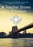 A Teacher Grows in Brooklyn, Albert Mazza, 1936780119