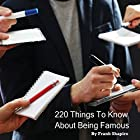 220 Things to Know About Being Famous Hörbuch von Frank Shapiro Gesprochen von: Janine Grand