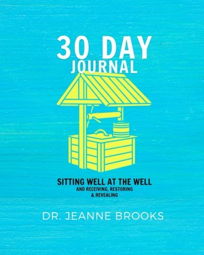 Read Online 30-DAY Journal: Sitting Well at The Well PDF