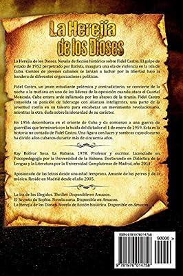La Herejia de los Dioses: Amazon.es: Bolívar, Ray Bolívar: Libros