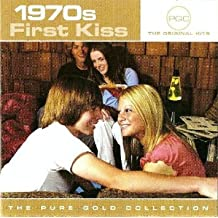 1970s First Kiss: The Pure Gold Collection