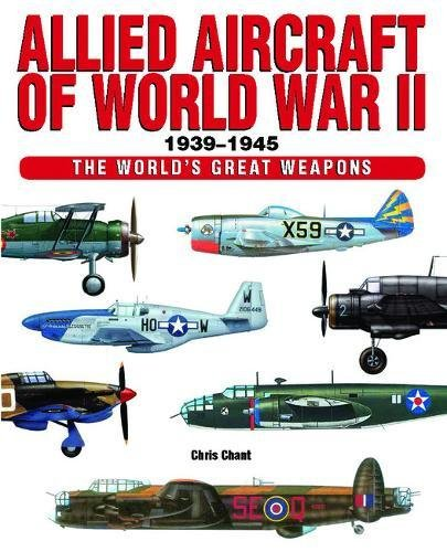 Allied Aircraft Of World War Ii  The Worlds Great Weapons