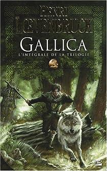 Gallica - Le Cycle des loups - Intégrale par Loevenbruck