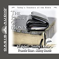 The Power of Money: Today's Best Teachers of the Bible, Volume 3