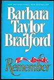 Remember, Barbara Taylor Bradford, 0394559584