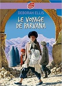 Le voyage de Parvana par Ellis