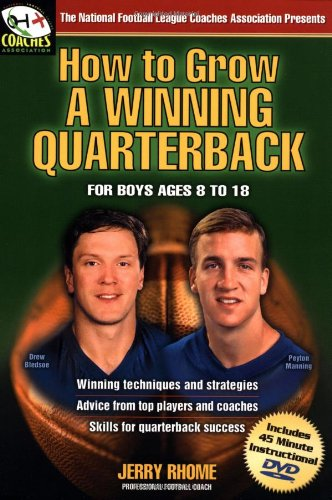 (How to Grow a Winning Quarterback: For Boys Ages 8 to 18)