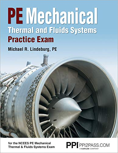 (PE Mechanical Thermal and Fluids Systems Practice Exam)