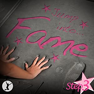 Jump Into Fame, Step 3 Audiobook