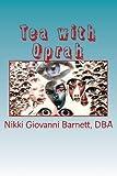 Tea with Oprah, Nikki Giovanni Barnett, 1491078251