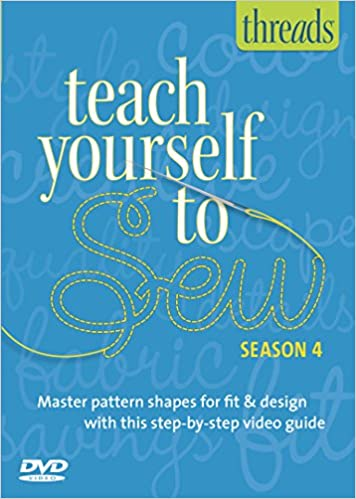 Season 4 Beginning Couture Teach Yourself to Sew