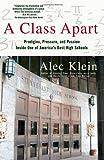 A Class Apart, Alec Klein, 0743299442