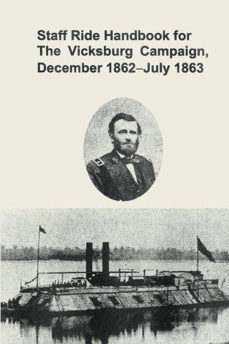 Download Staff Ride Handbook for the Vicksburg Campaign, December 1862-July 1863 pdf epub