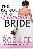 The Backdoor Billionaire's Bride (Billionaire Brides Book 1)