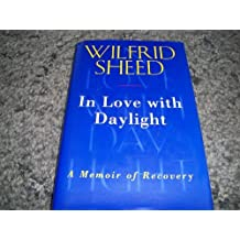 In Love with Daylight by Wilfrid Sheed (1995-03-10)