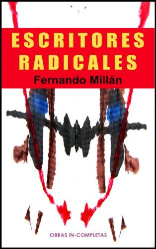 Descargar Libro Escritores Radicales Fernando Millán