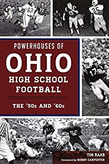 Book Cover: Powerhouses of Ohio High School Football: The 50s and 60s