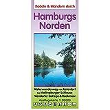 Radeln & Wandern HAMBURGS NORDEN: Alsterwanderweg bis Mellingburger Schleuse, Niendorfer Gehege, Ohmoor, Raakmoor, südl. Wittmoor. Ausflugskarte 1:20000
