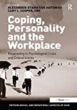 Coping, Personality and the Workplace: Responding