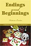Endings and Beginnings, Victoria Eustice, 0595371515