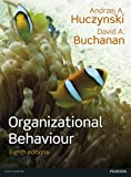 img - for Organizational Behaviour, Plus MyManagementLab with Pearson eText book / textbook / text book