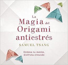 La magia del origami antiestrés (OBRAS DIVERSAS): Amazon.es ...