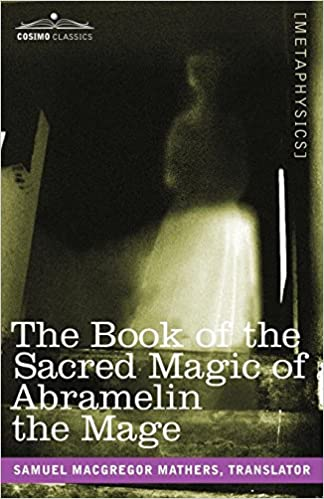 The Book Of The Sacred Magic Of Abramelin The Mage Amazon Co Uk