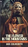 The Flower in the Mountains, Don Coldsmith, 0553285386