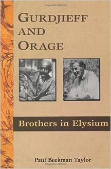 Gurdjieff and Orage